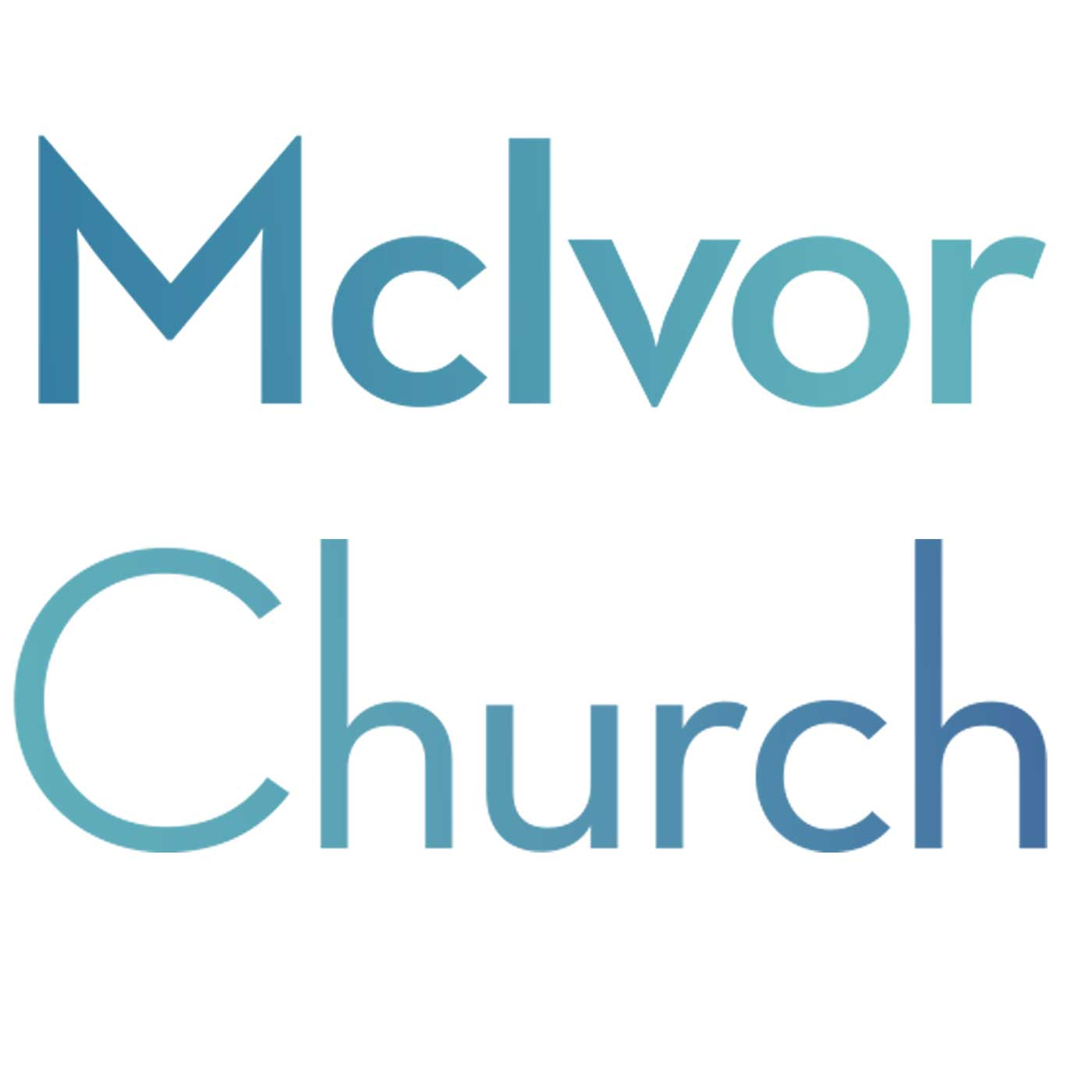McIvor Church's Weekly Sermons